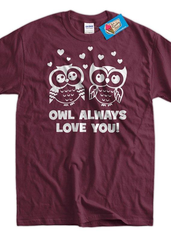 Owl Tshirt Funny Valentine S Day Gift Valentine Tshirt Owl Always