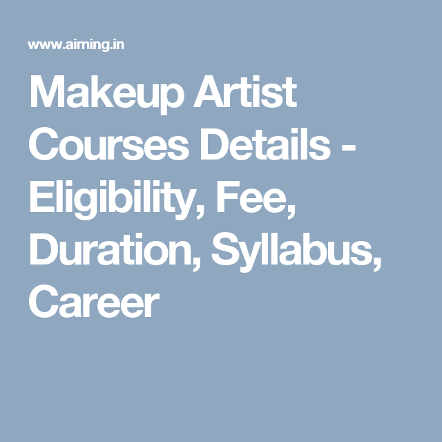 Makeup Artist Courses Details Eligibility Fee Duration Syllabus Career With Images Sport Management Makeup Artist Course Syllabus