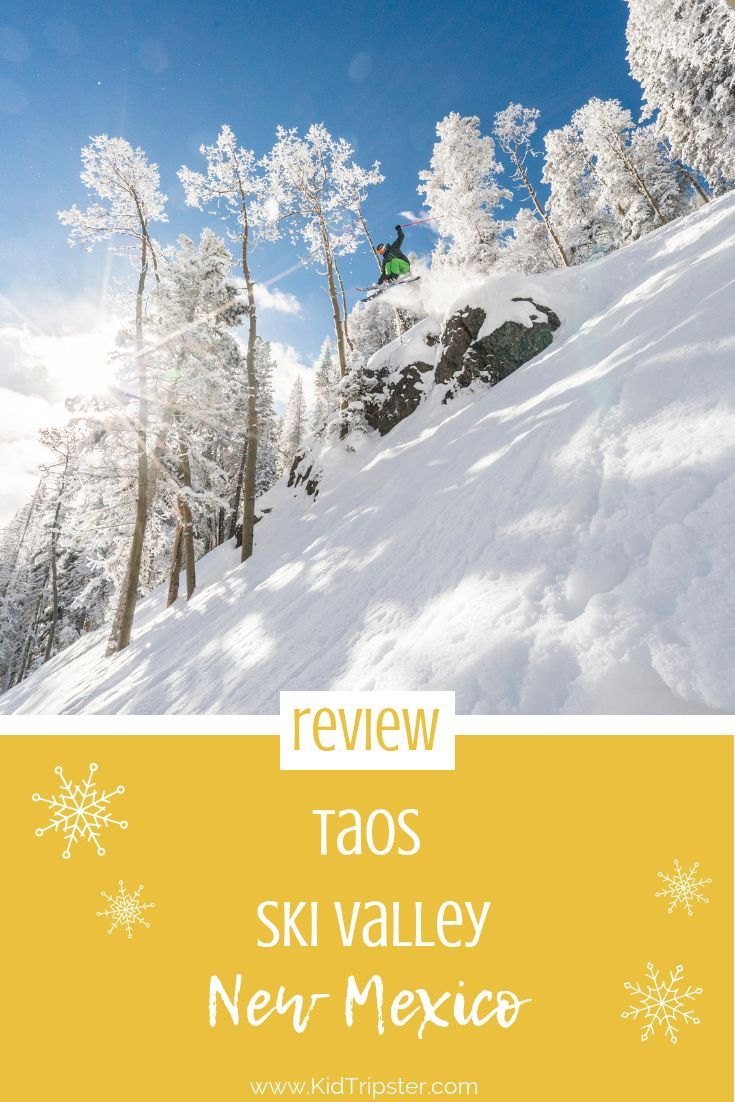 Considering a family ski trip We review Taos Ski Valley in New Mexico
