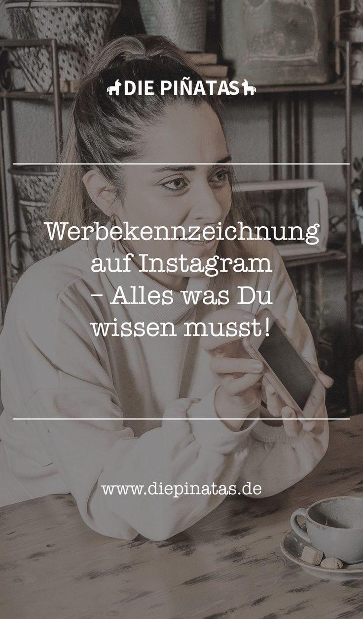 Werbekennzeichnung auf Instagram - Alles was Du wissen ...