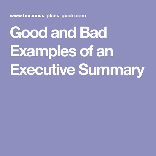Good And Bad Examples Of An Executive Summary  Marketing