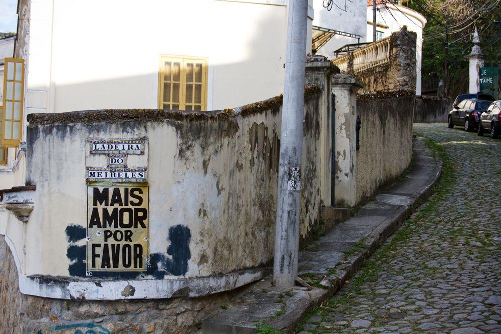 """More Love Please"" Santa Teresa, Rio de Janeiro, Brazil. (photo by Sharisse Coulter) http://sharissecoulter.wordpress.com"