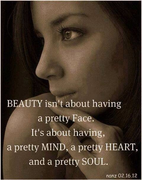 Even In The Back There Is Pictures Of Beautiful Woman I M Not Saying They Are Not Beautiful But There Shallow Beauty Life Quotes Life Quotes