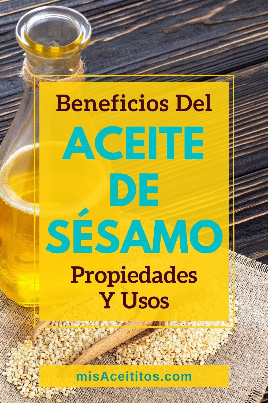 Aceite De Sésamo Qué Es Propiedades Usos Y Beneficios Aceite De Sesamo Aceite Aceite De Ajonjolí