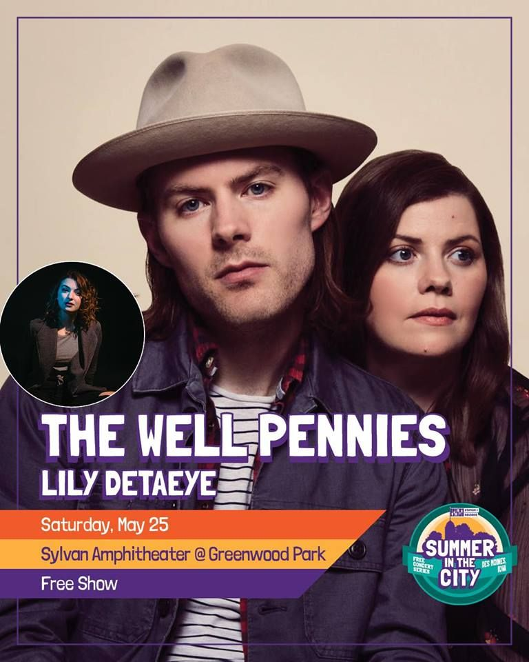 The Well Pennies Headline The Summer In The City Concert Series May 25th At Sylvan Theater Greenwood Park Des Moines Concert Series Greenwood Park Greenwood