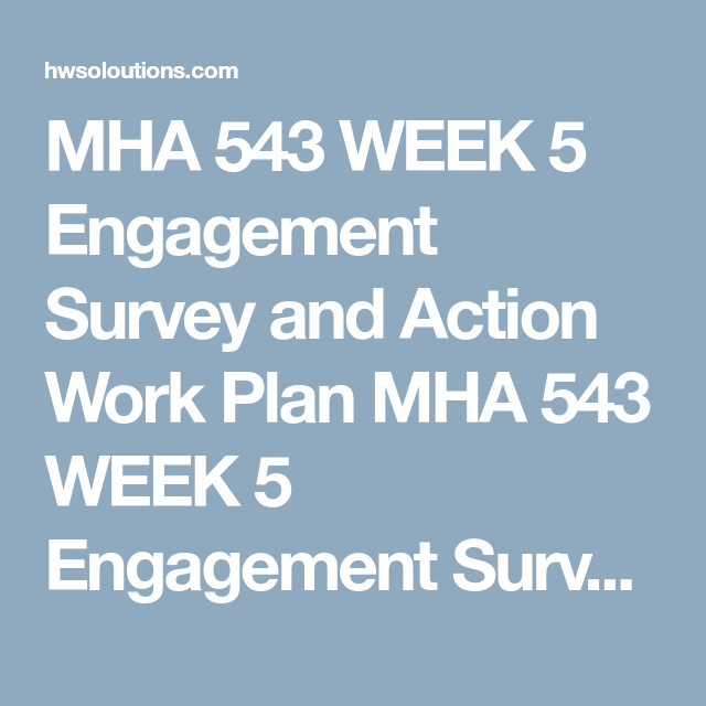 Mha  Week  Engagement Survey And Action Work Plan Mha  Week