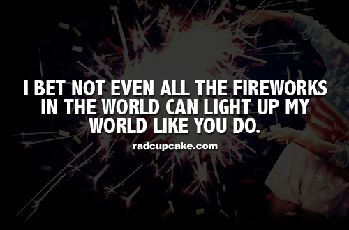 Fireworks Love Quotes Fireworks Love Quotes The Love Of A