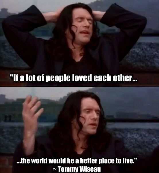 Tommy Wiseau You Are A Legend Comedy Pictures The Room Tommy Tommy