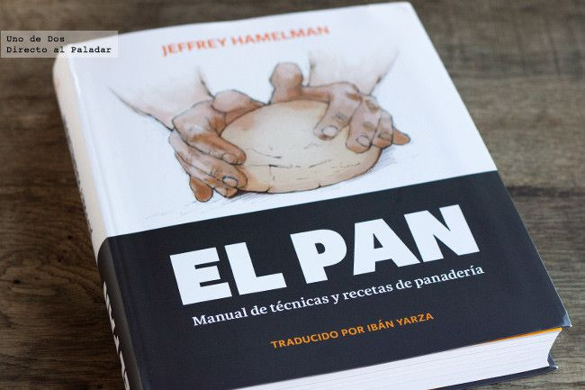 El Pan De Jeffrey Hamelman Libro De Recetas Libros De Recetas Recetas Libro De Cocina