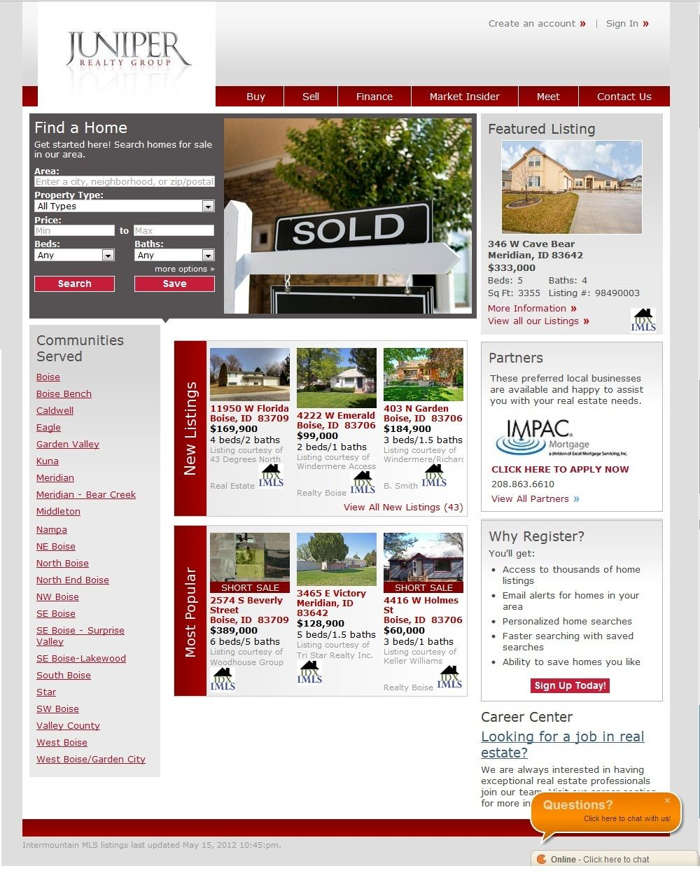 Check Out Our State Of The Art Mapping Tools Just Got Easier Where You Can Saved Search And Access 1000 Of Homes For Sal Finding A House Idaho List