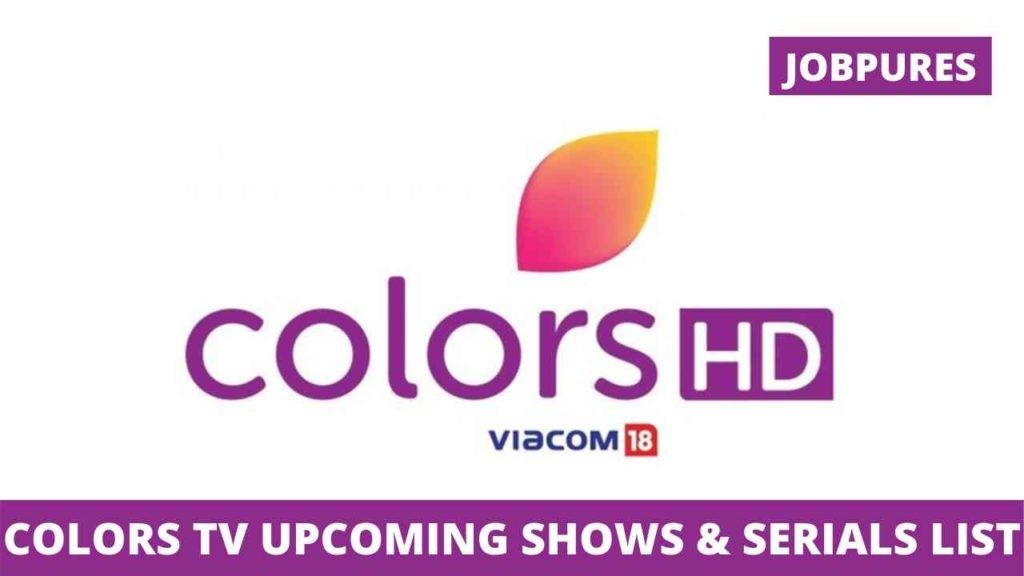 Colors Tv Upcoming Shows Serials 2020 2021 With Schedule Timings All New Upcoming Programs Colors Tv Show Tv Online Streaming Tv Shows Online