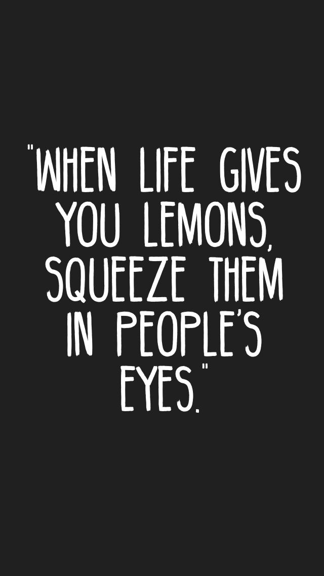 When Life Gives You Lemons Funny