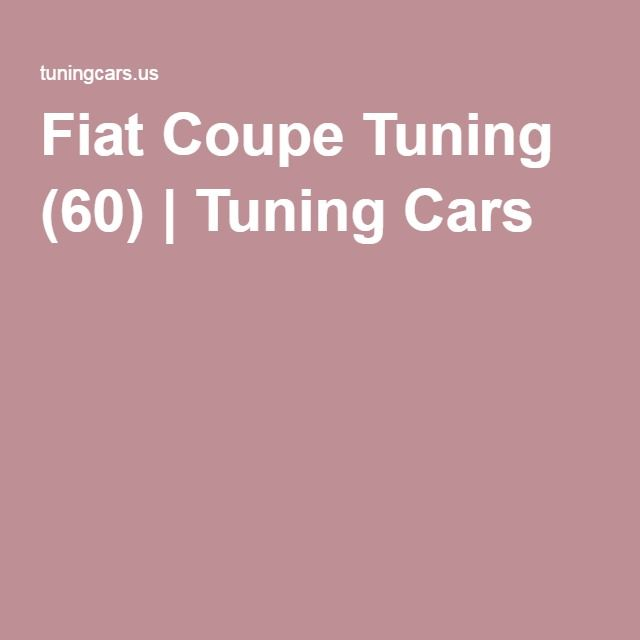 Fiat Coupe Tuning (60) | Tuning Cars