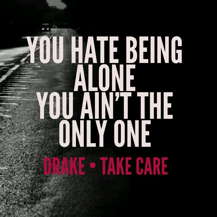 Drake ft. Rihanna • Take Care | Lyrics & Quotes | Pinterest | Lyric ...