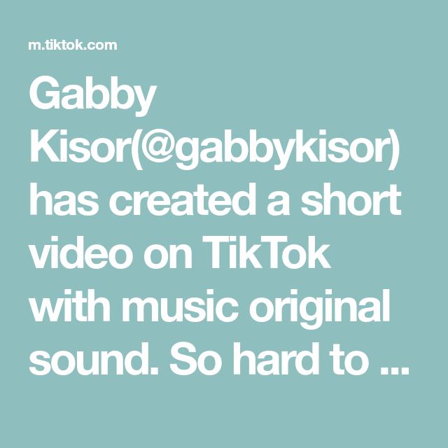 Gabby Kisor Gabbykisor Has Created A Short Video On Tiktok With Music Original Sound So Hard To Break It Down In 60 Seconds Fy The Originals Music Video