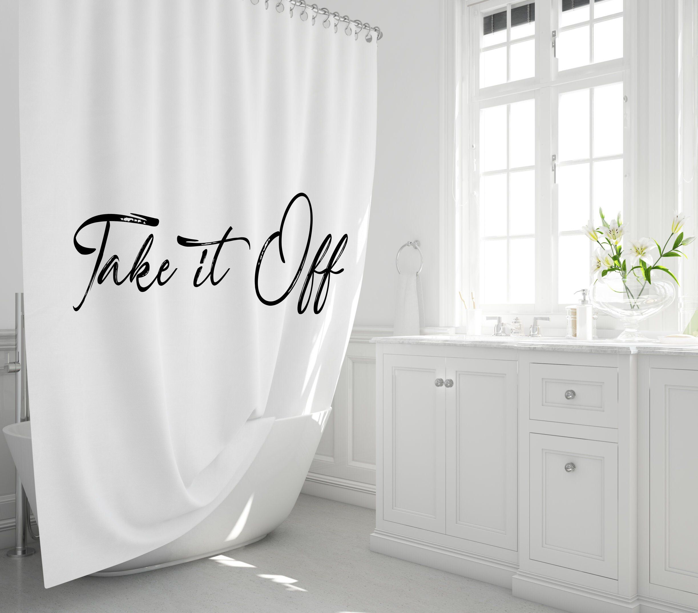 Funny Shower Curtain Take It Off Bath Liner Shower Definition Curtain Funny Quote Linen Shower Curtain Bathroom Gifts In 2020 Shabby Chic Shower Curtain Funny Shower Curtains Shabby Chic Shower