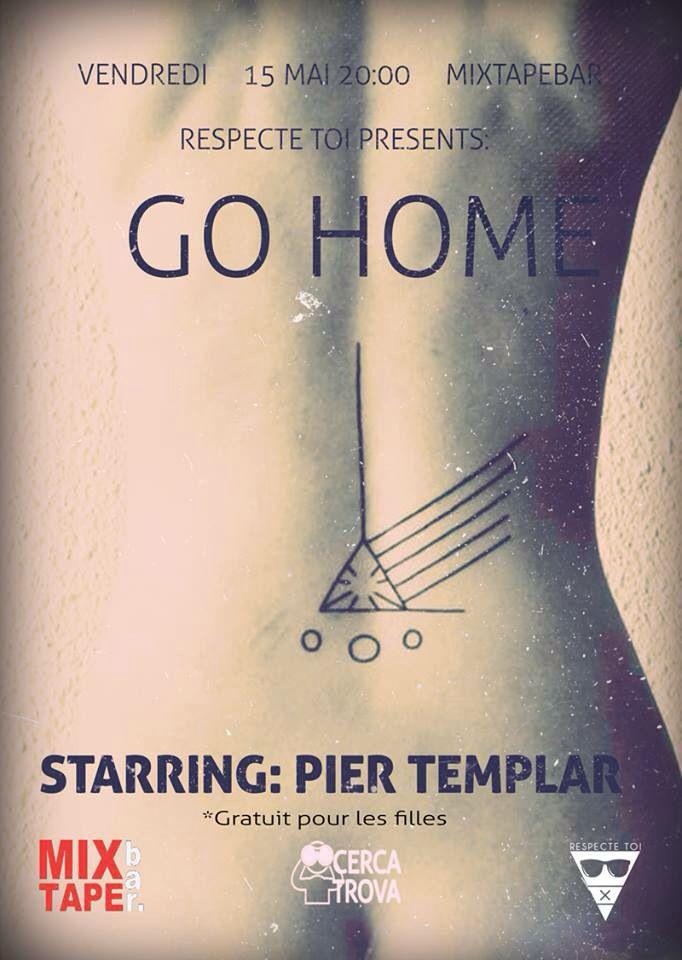 Go Home @ Mixtape (Nice) 15/05/15