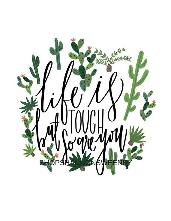 Life Is Tough But So Are you Cactus Quote Print+FREE SHIPPING Uplifting Quote, Funny Quote, Cactus Q