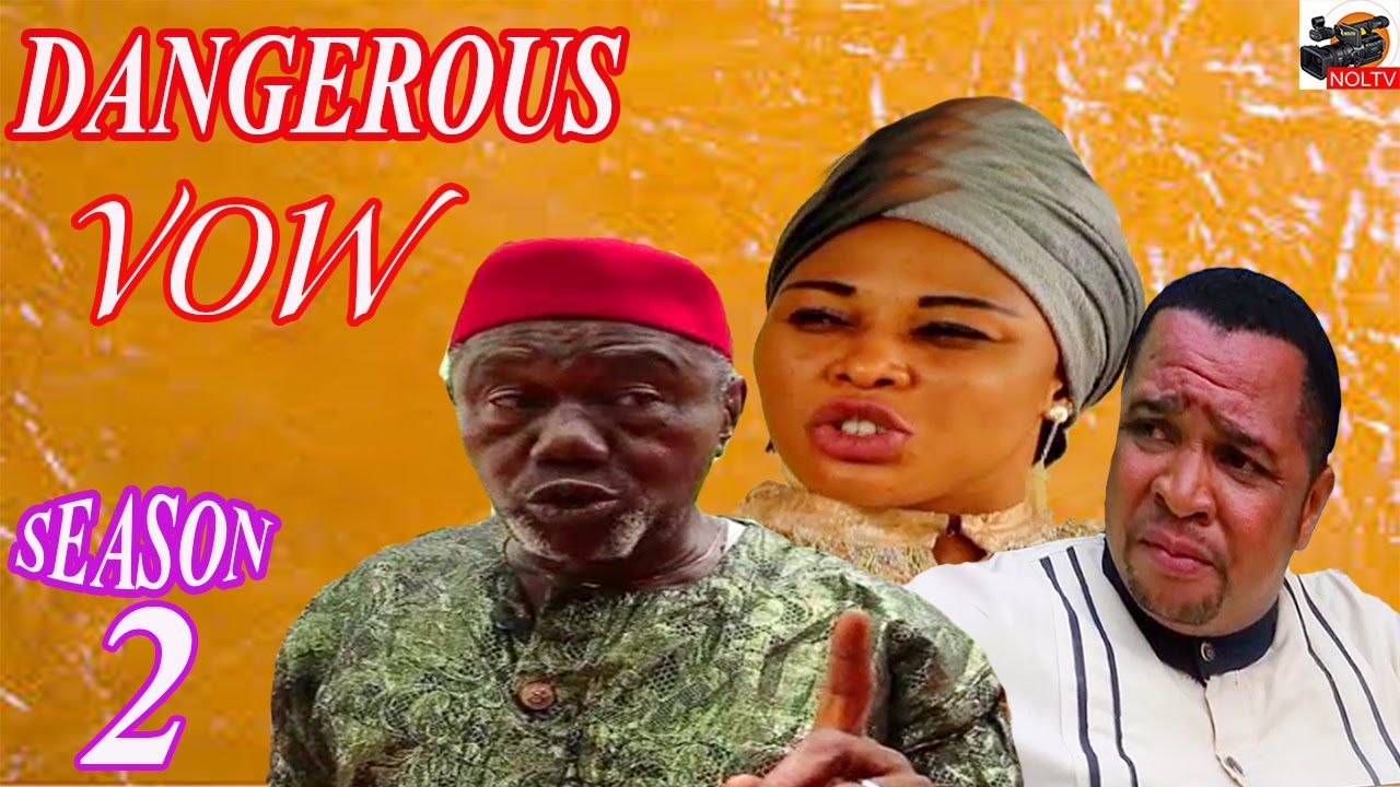 Dangerous Vow Season 2 2016 Latest Nigerian Nollywood Movie