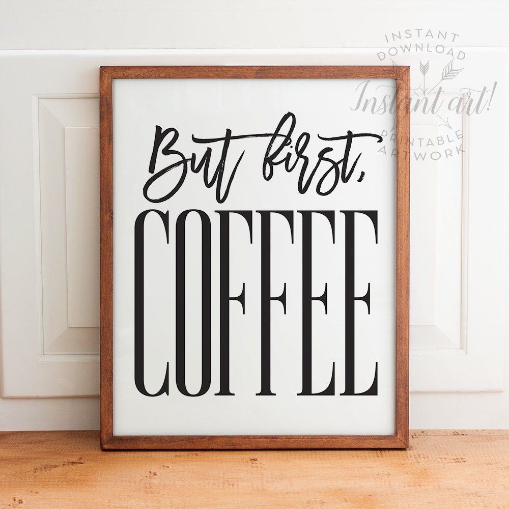 dining room printable art. But First Coffee Sign PRINTABLE Art,printable Decor,kitchen Printables, Printable Wall Art Dining Room N