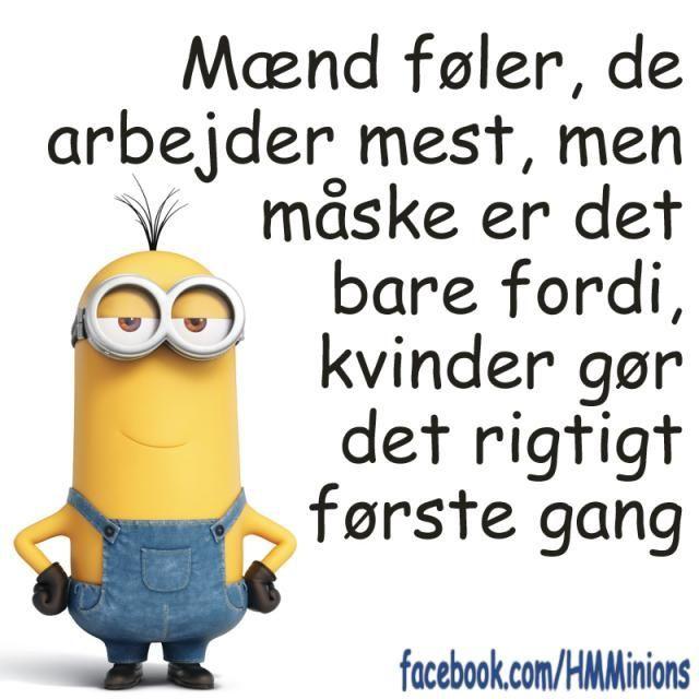 Maend Foler De Arbejder Mest Minion Jokes Sarcastic Quotes Jokes
