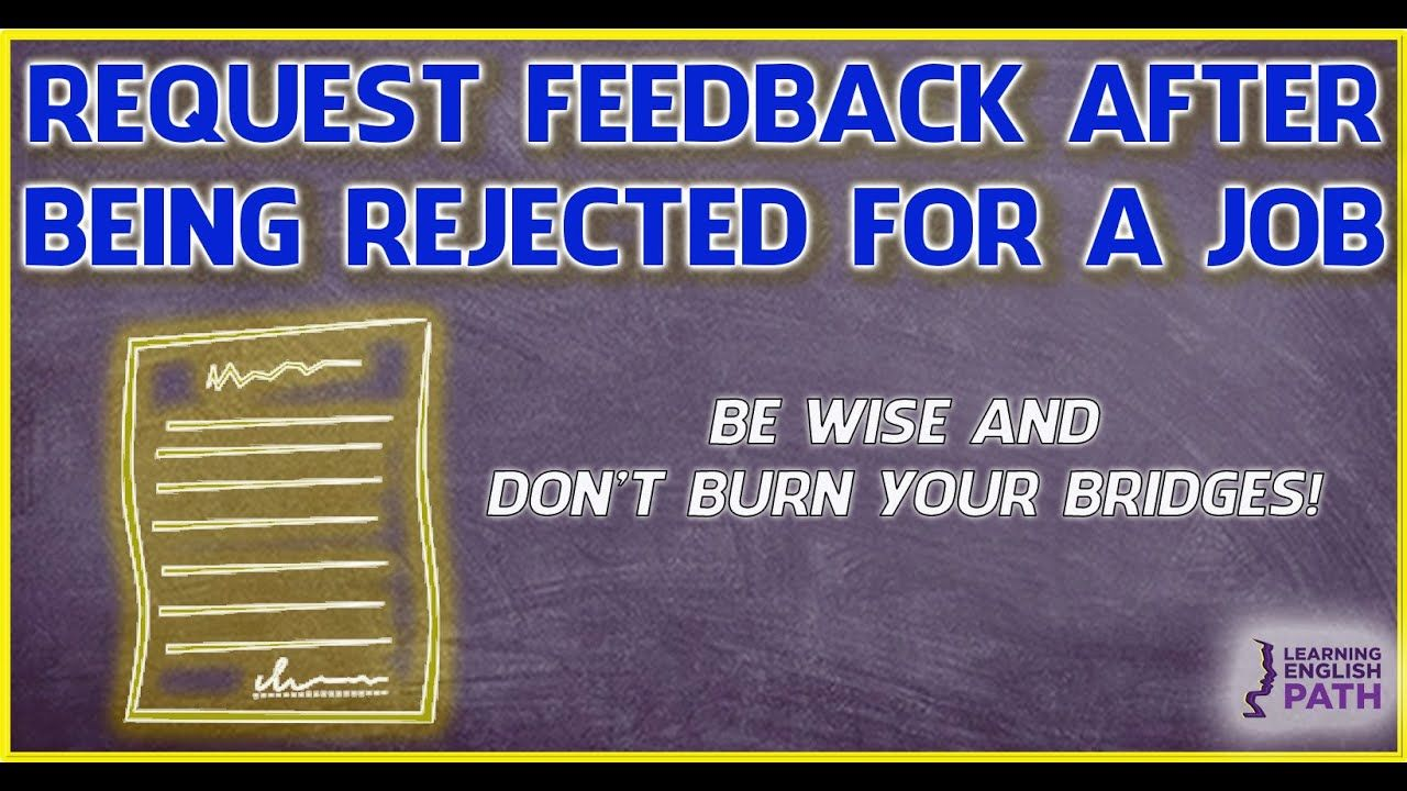 How to request interview feedback after a rejection in