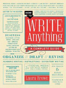 How to Write Anything: A Complete Guide: Laura Brown: 9780393240146: Amazon.com: Books