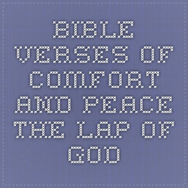 Bible verses of comfort and peace - the lap of God
