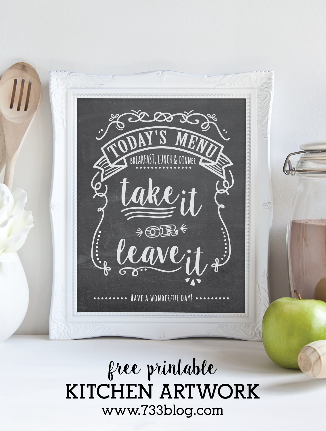 Today S Menu Take It Or Leave Printable Chalkboard Art