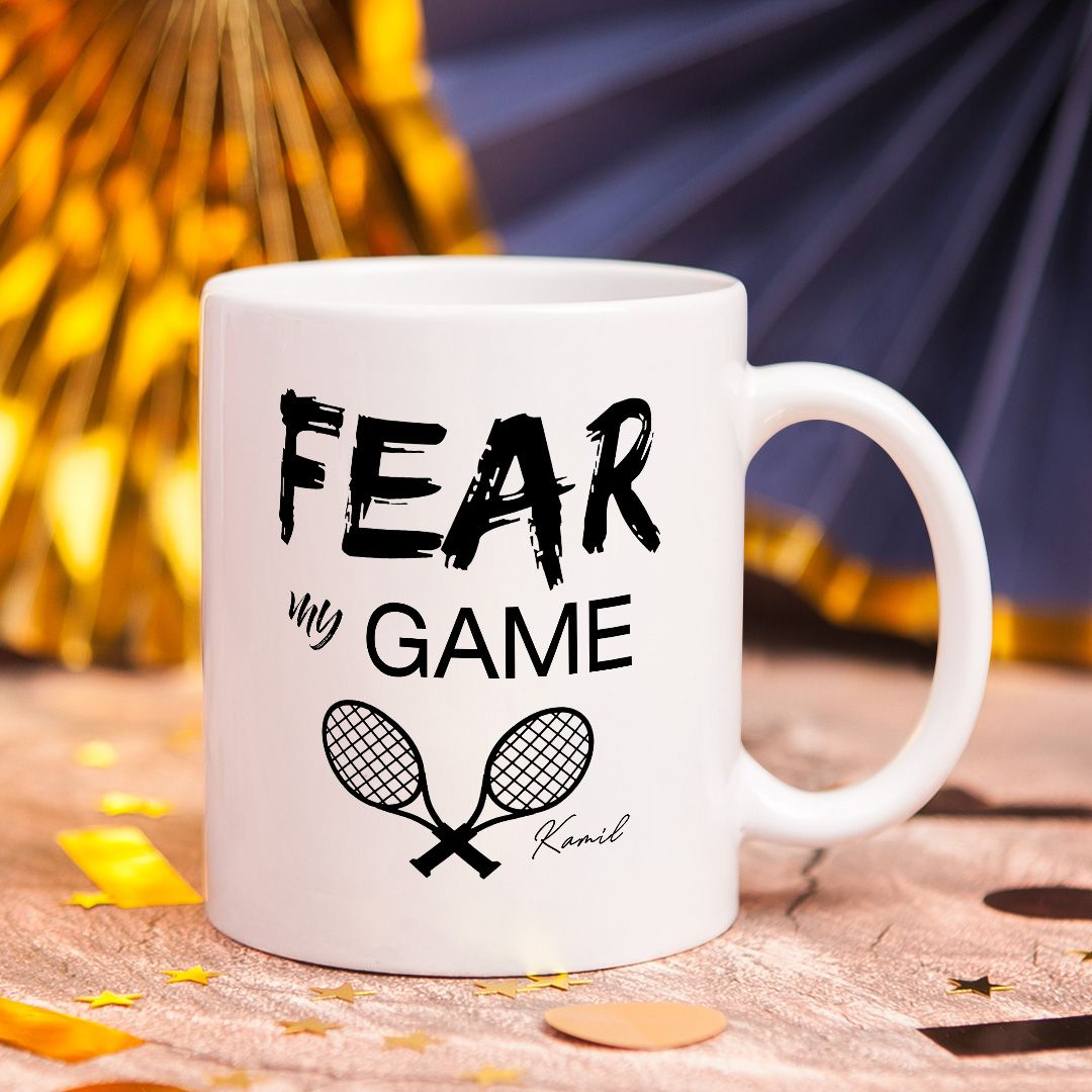 Kubek Fear My Game Dla Tenisisty Personalizowany In 2020 Kubek Gry