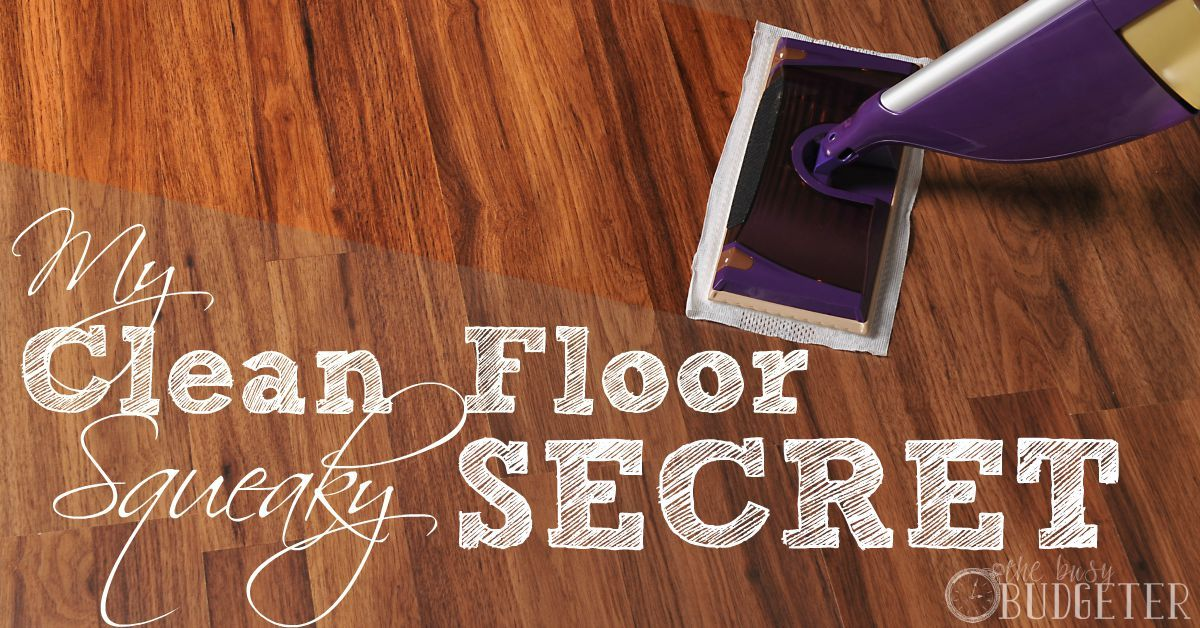 The Secret To Squeaky Clean Wooden Floors Cleaning Wooden Floors Wooden Flooring Cleaning