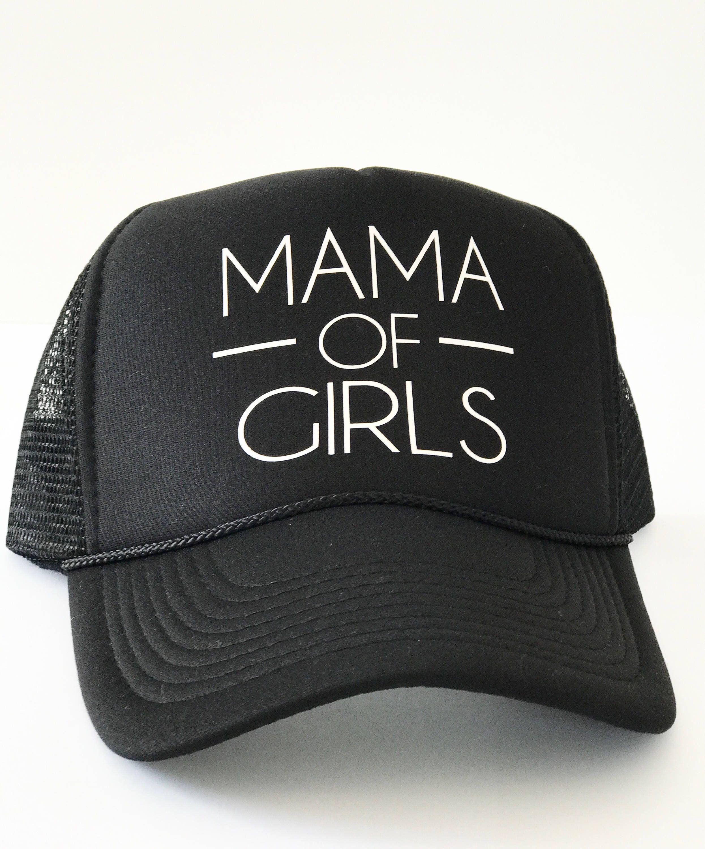 9d550e085 Mama of Girls Trucker Hat   Hats   Hats, Shirts, White vinyl