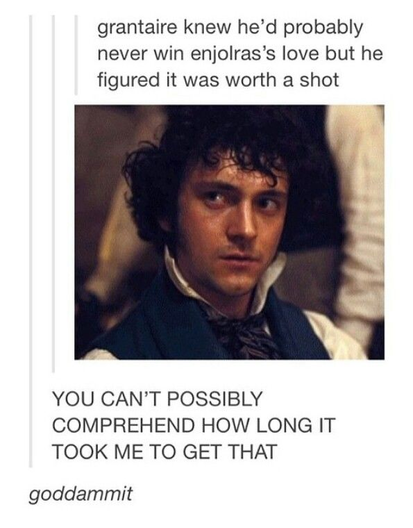 Grantaire Oh No You Didn T Is It An Alcohol Joke I Think It S An Alcohol Joke Les Miserables Funny Les Miserables Daddy Meme