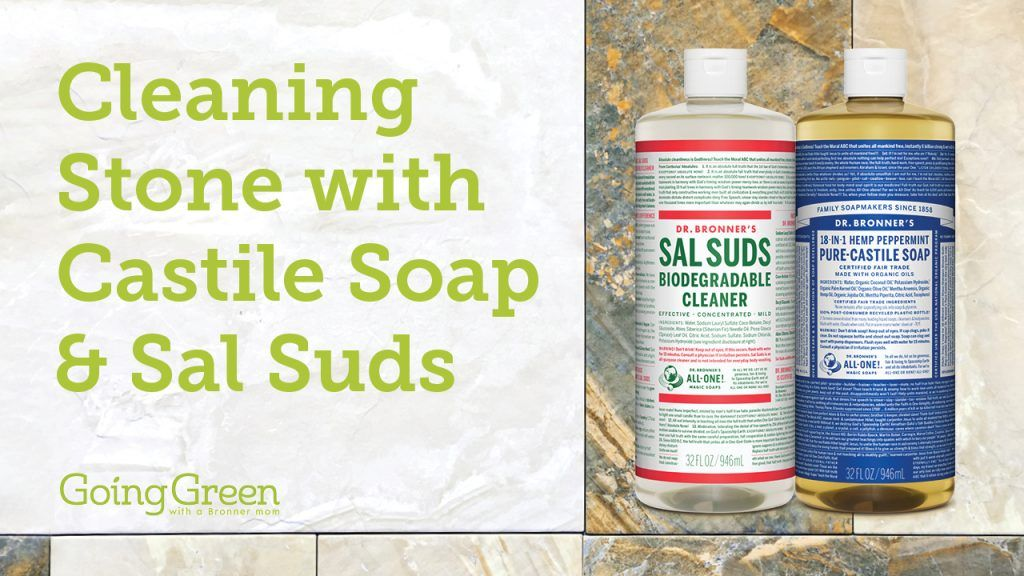 Cleaning Stone With Castile Soap Sal Suds Cleaning Stone How
