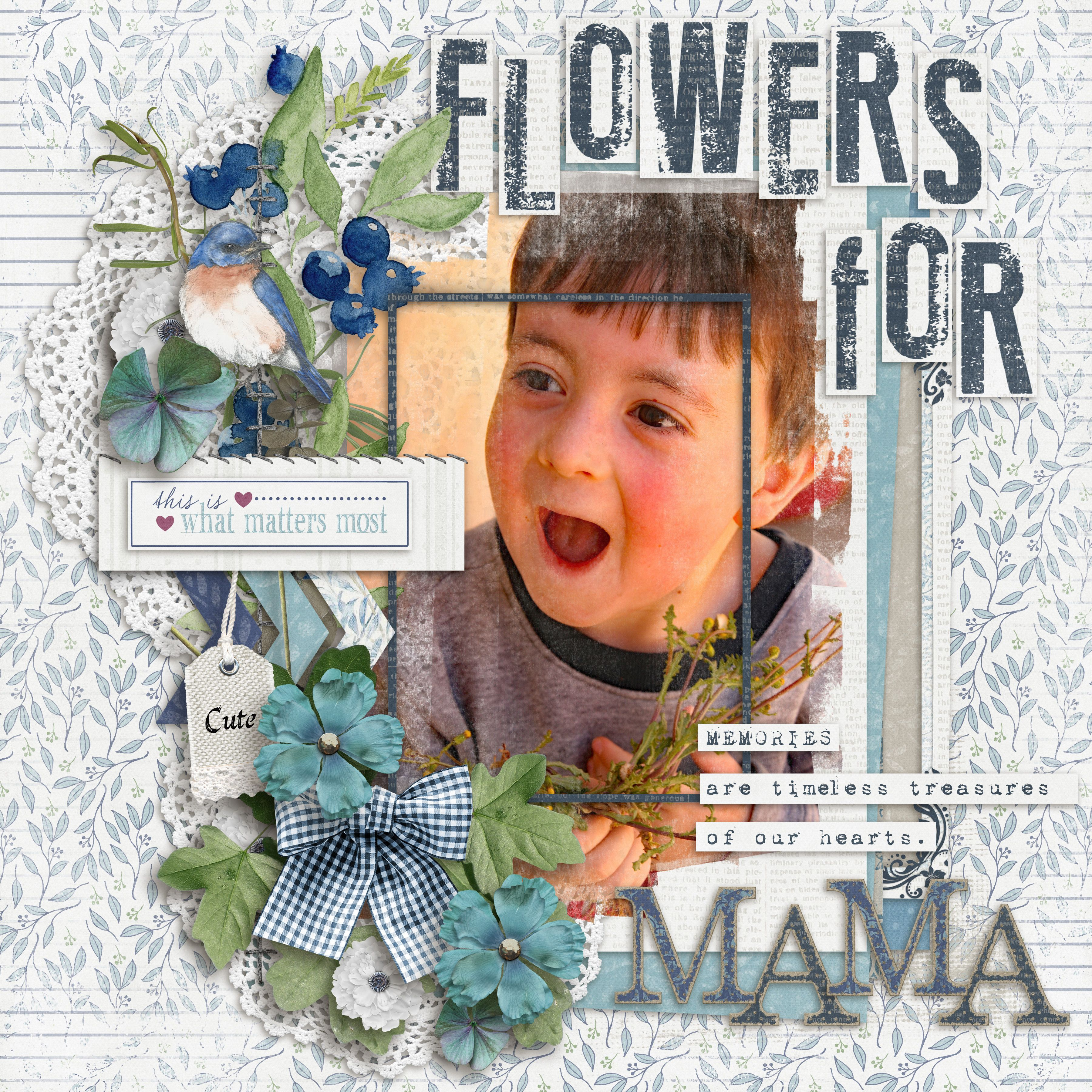 Micah was so excited to give his mom the fistful of dandelions he found.  He was such a dear! I used BLUE WILLOW COLLECTION from KIMERIC KREATIONS found here:  http://www.thedigichick.com/shop/Blue-Willow-collection.html and a template from her LAYER IT PACK found here: http://www.thedigichick.com/shop/Layer-It-templates.html