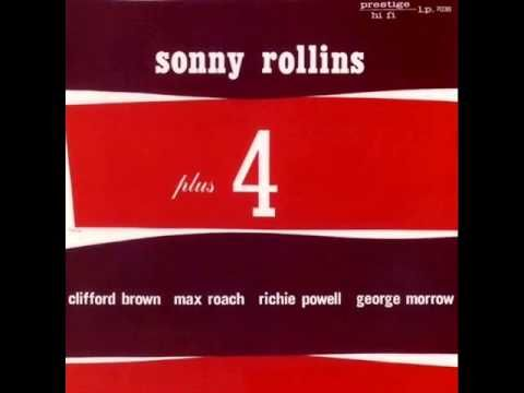 Sonny Rollins + 4 - Valse Hot  Today's Classic Jazz Corner... Rollins + 4, from '56.