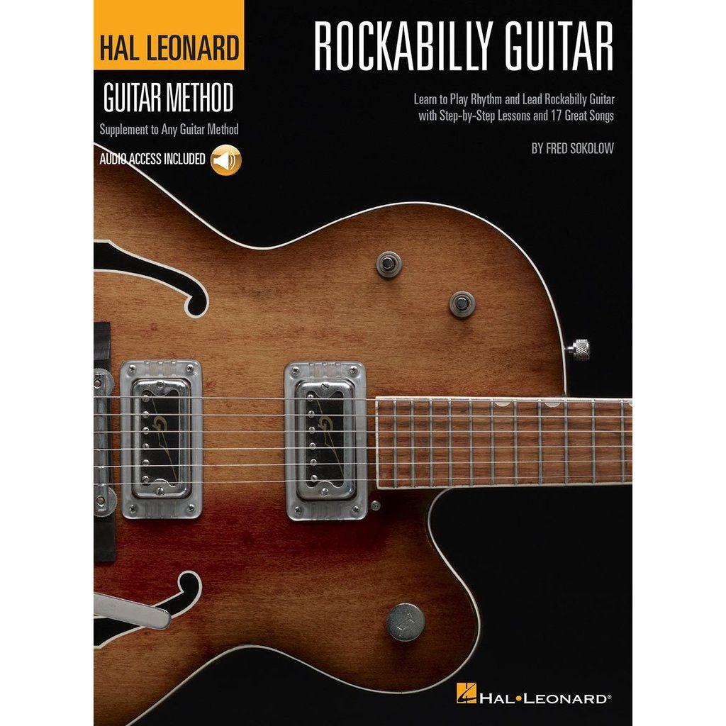 Hal Leonard Rockabilly Guitar Method In 2020 Rockabilly Guitar Hal Leonard Guitar