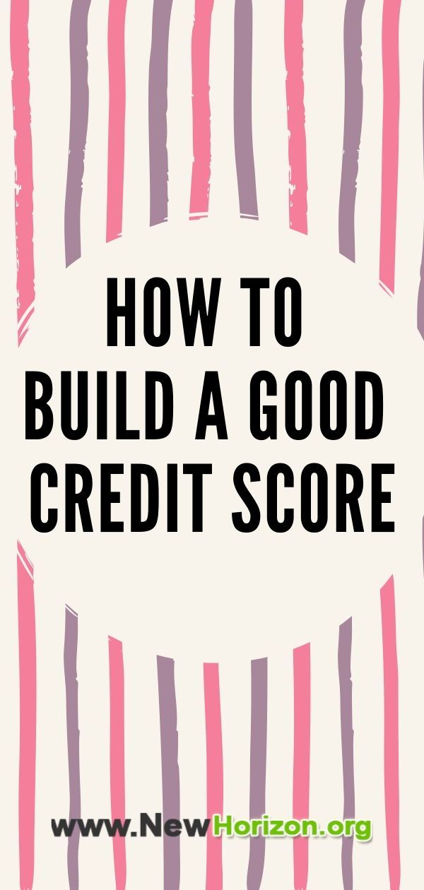 6 Ideas for Building a Good Credit Score | Good credit score, Good credit, Credit score