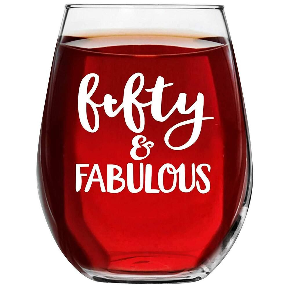50 And Fabulous Wine Glass Turning 5oth Birthday Gifts For Women Fifty Year Old Fashion Clothing Sh Birthday Gifts For Women Wine Glass Stemless Wine Glass