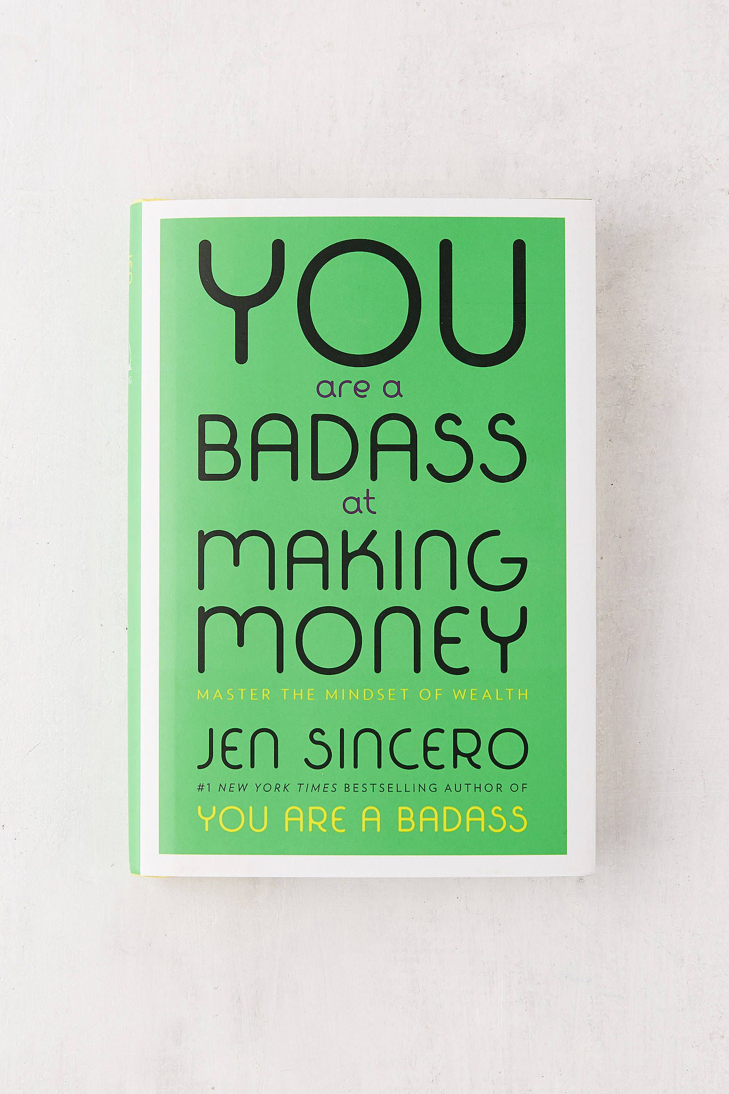 You are a badass at making money master the mindset of wealth by slide view 1 you are a badass at making money master the mindset of wealth by jen sincero fandeluxe Gallery