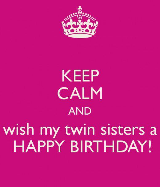 Happy Birthday Wishes and Quotes for Your Sister – Twin Sister Birthday Card