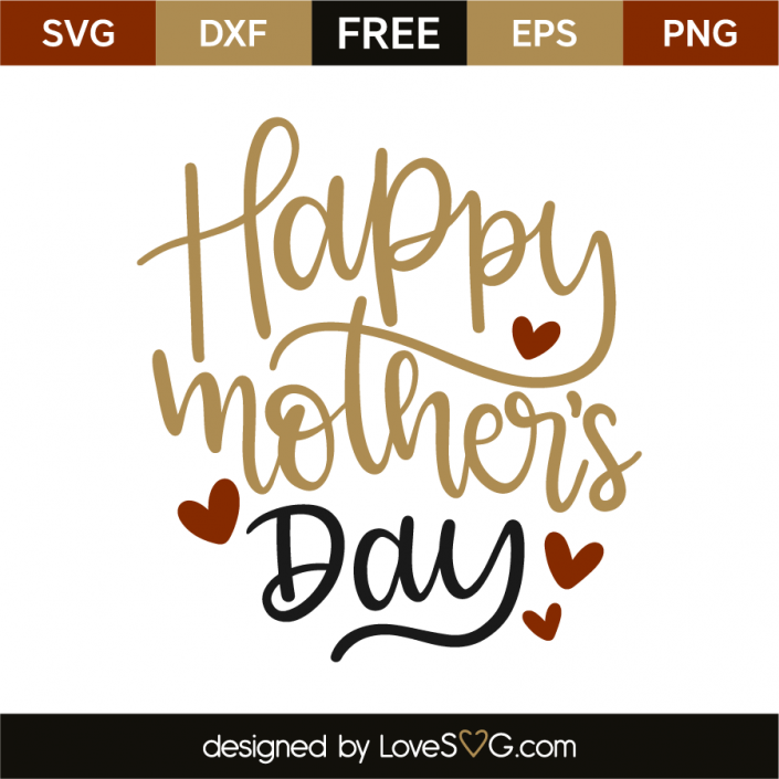 Free Download this free vector about happy mothers day card with flowers, and discover more than 10 million professional graphic resources on freepik. Happy Mother S Day Lovesvg Com Happy Mother S Day Mother S Day Projects Happy Mothers Day SVG, PNG, EPS, DXF File