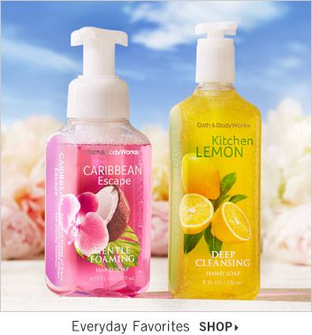 Everyday Favorites Click To Shop Hand Soaps Bath Body Works