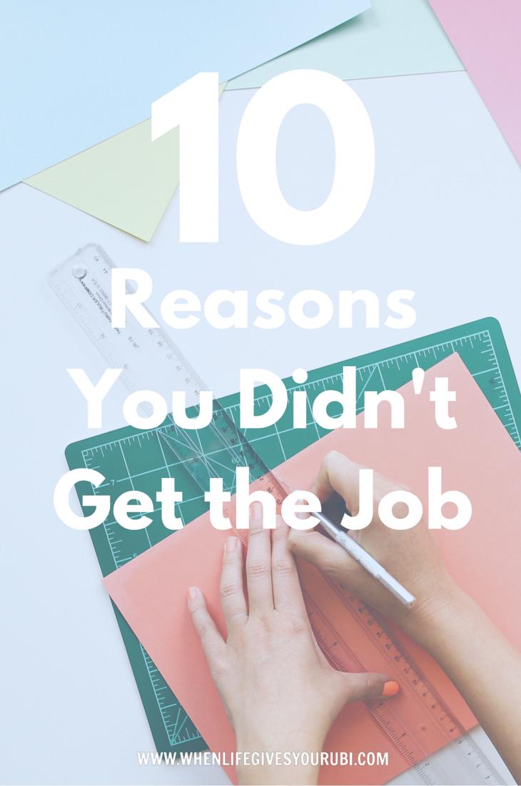 Superior 10 Reasons You Didnu0027t Get The Job