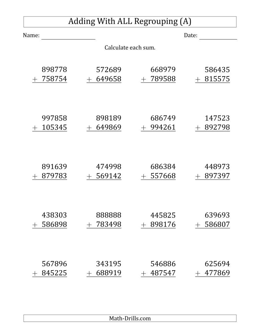 The 6 Digit Plus 6 Digit Addtion With All Regrouping A Math Worksheet From The Additio Subtraction Worksheets Math Fact Worksheets Kids Worksheets Printables