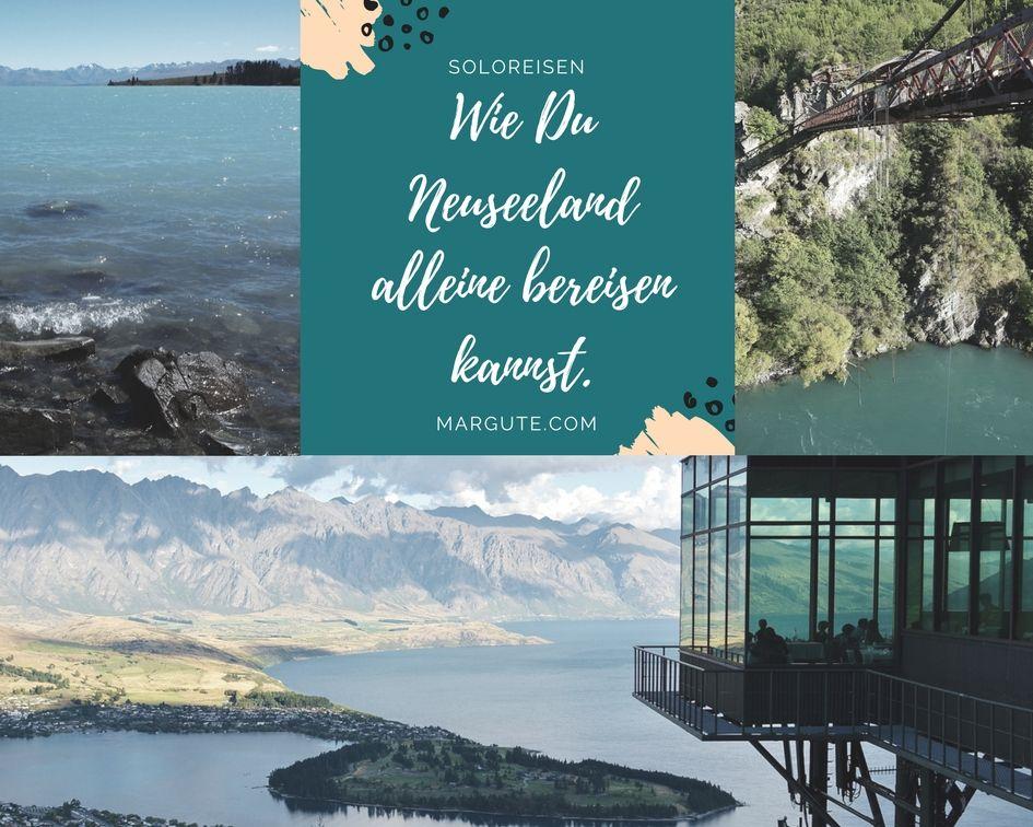 Wie Du Neuseeland alleine bereisen kannst - by Margute.