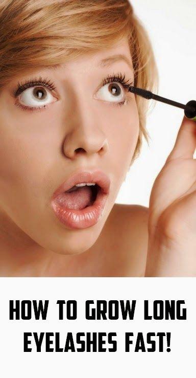 How To Grow Long Eyelashes Fast Longlashes Eyes Pinterest