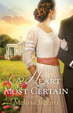 A Heart Most Certain by Melissa Jagears- Exceeded my expectations! Highly recommend this book.