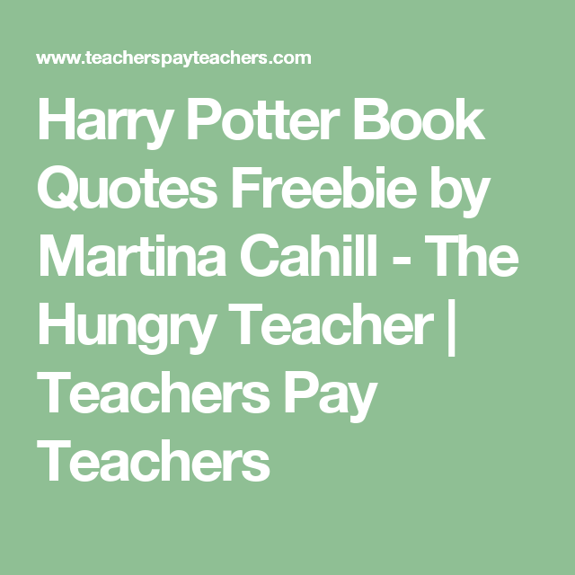Harry Potter Book Quotes Stunning Harry Potter Book Quotes Freebiemartina Cahill  The Hungry