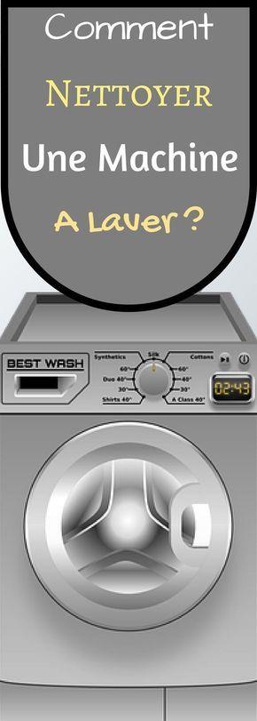 comment nettoyer une machine laver astuces machine. Black Bedroom Furniture Sets. Home Design Ideas
